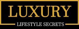 Luxury Lifestyle Secrets